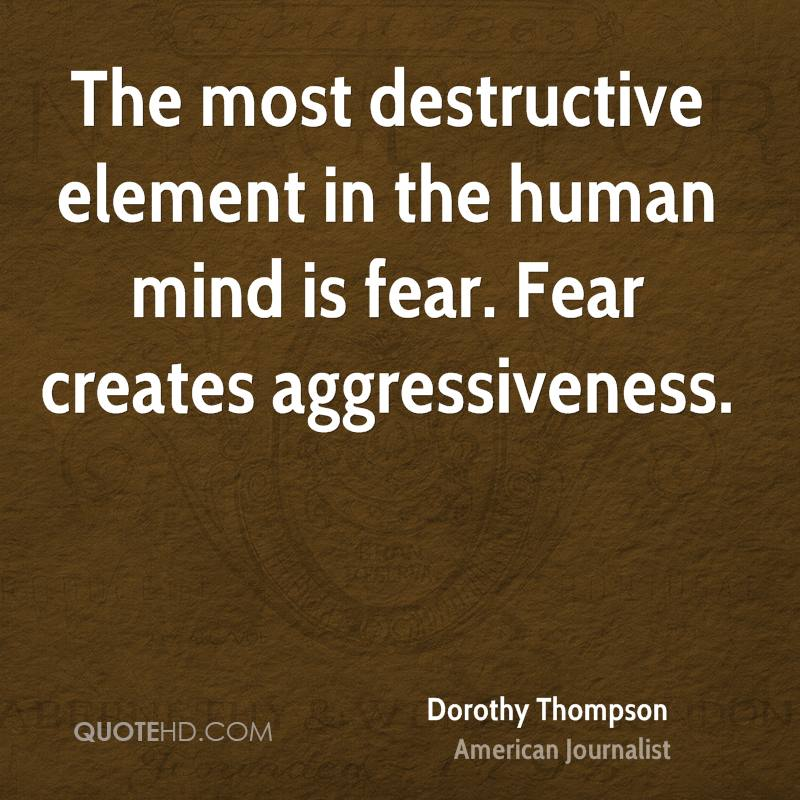 dorothy-thompson-journalist-quote-the-most-destructive-element-in-the